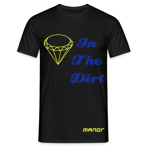 DIAMOND IN THE DIRT - Men's T-Shirt