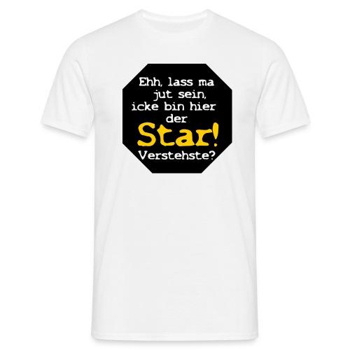 Icke bin hier der Star! - Männer T-Shirt