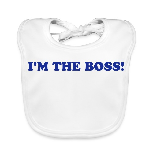 I'm the boss - Baby Organic Bib