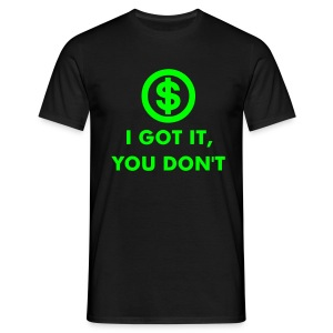 TMA 'I Got It' Tshirt - Men's T-Shirt