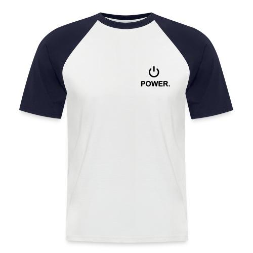 I love Power T shirt - Men's Baseball T-Shirt