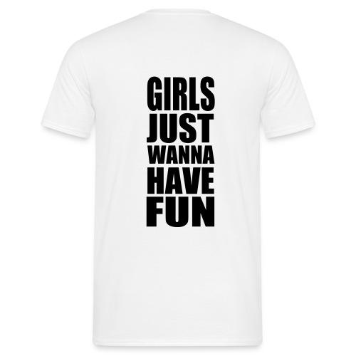 Basis-T-Shirt Girls Just - Männer T-Shirt