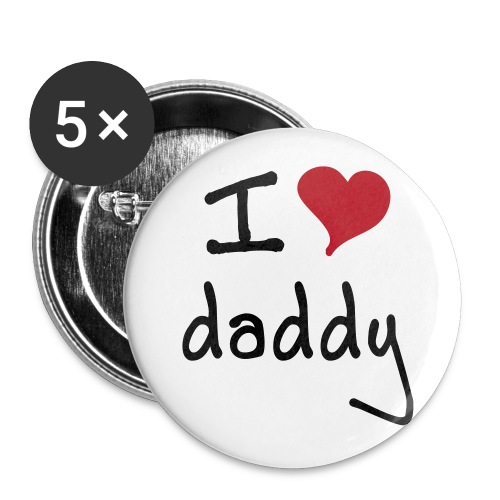 I love Daddy Pin (big) - Buttons groß 56 mm