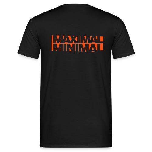 Maximal Minimal - Männer T-Shirt