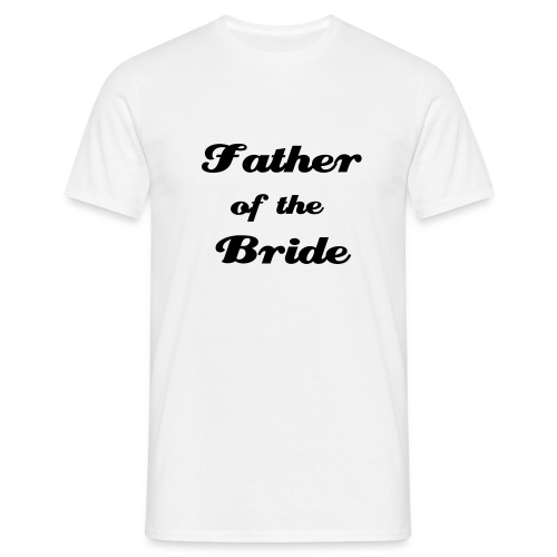 Father Bride - White - Men's T-Shirt