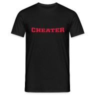 T-Shirts ~ Men's T-Shirt ~ Cheater
