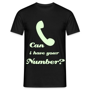 Can i have your number? - Men's T-Shirt