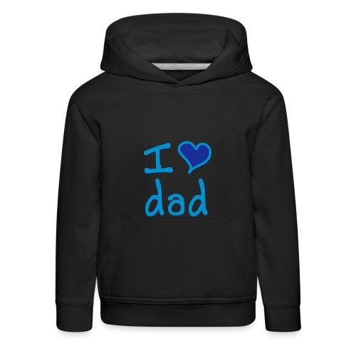 Kinderpullover Love Dad - Kinder Premium Hoodie