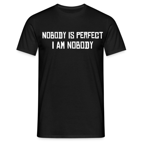 Nobody is perfect - T-shirt herr