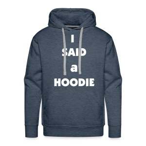 I love your mom - Men's Premium Hoodie
