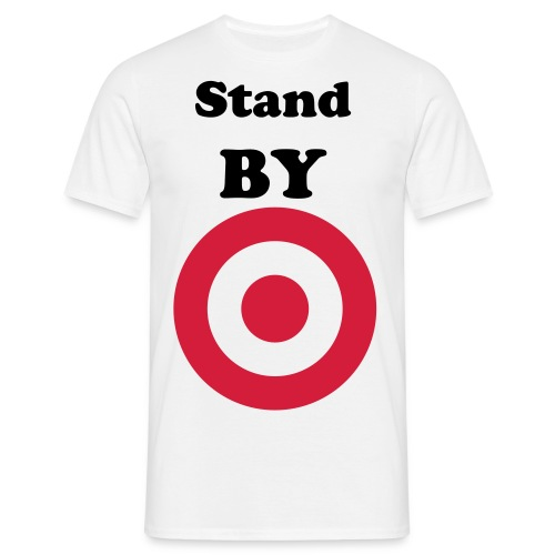 Stand BY T-Shirt - Men's T-Shirt