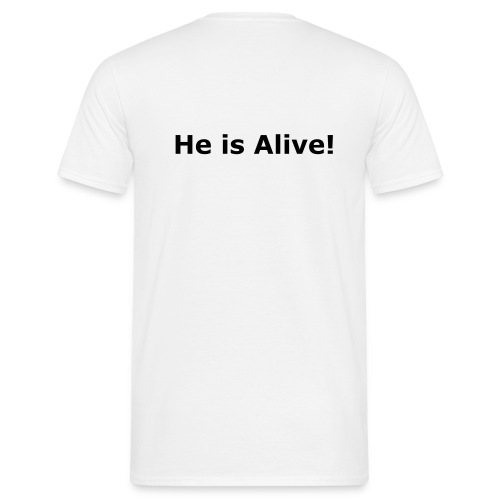 He is alive - Men's T-Shirt