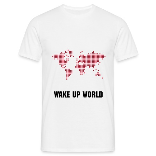 Wake Up World - T-shirt! GIRL - T-skjorte for menn
