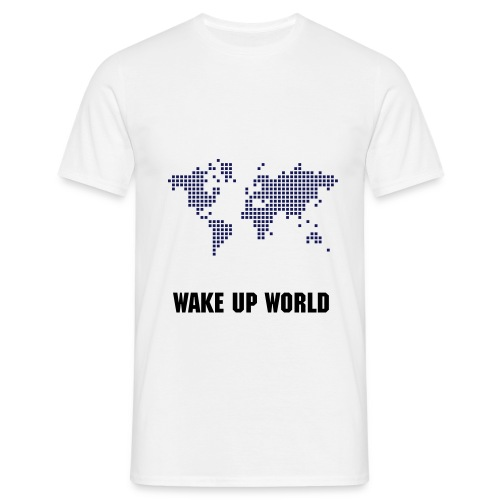 Wake Up World - T-shirt! BOY - T-skjorte for menn