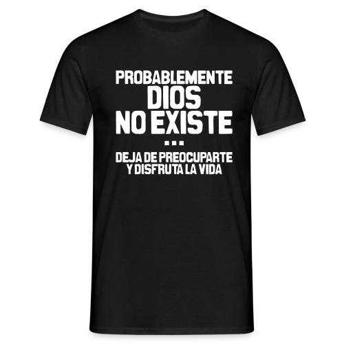 Dios no existe - Camiseta hombre