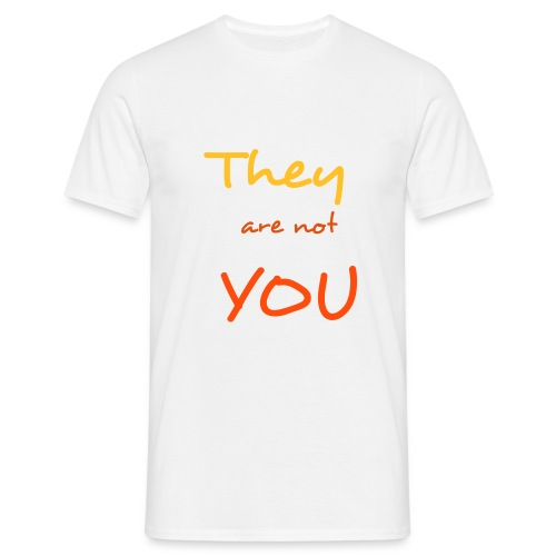 they are not you - T-shirt herr