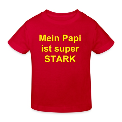 Kindershirt Mein Papi - Kinder Bio-T-Shirt