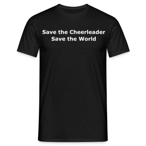 Save the Cheerleader - Männer T-Shirt