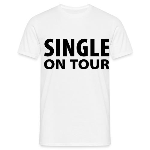T-Shirt Single On Tour - Männer T-Shirt
