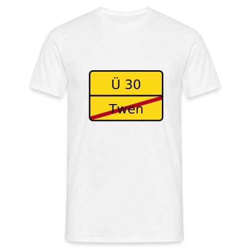 Ü 30 / Twen - Shirt für Ihn - Männer T-Shirt
