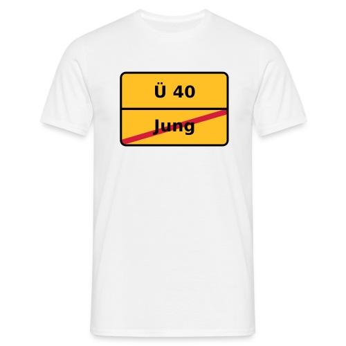 Ü 40 Shirt - Mann - Männer T-Shirt
