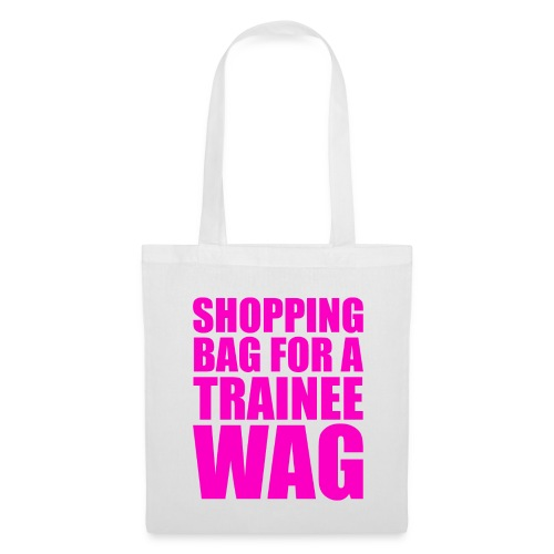 shopping bag for a trainee wag - Tote Bag