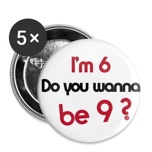 I'm 6... - Badge moyen 32 mm