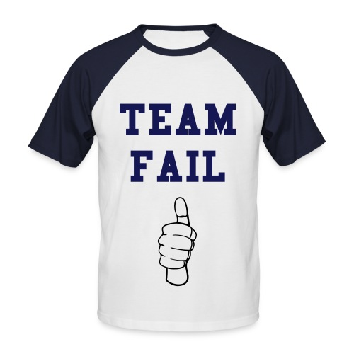 Team Fail - Short Sleeve Baseball Shirt - Men's Baseball T-Shirt