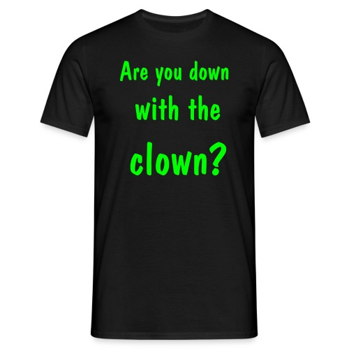 Down with the clown - Men's T-Shirt