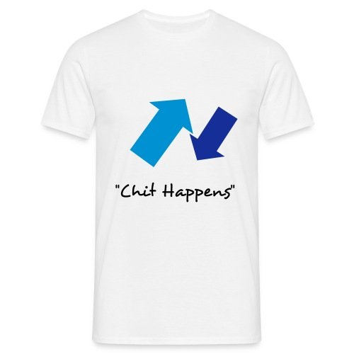 Chit Happens - Men's T-Shirt