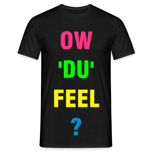 ow'du'feel mens black - Men's T-Shirt