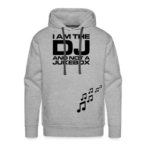 Not a jukebox - Men's Premium Hoodie
