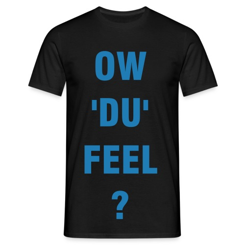 ow'du'feel mens blue - Men's T-Shirt