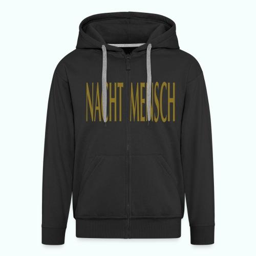 NACHTMENSCH - Men's Premium Hooded Jacket