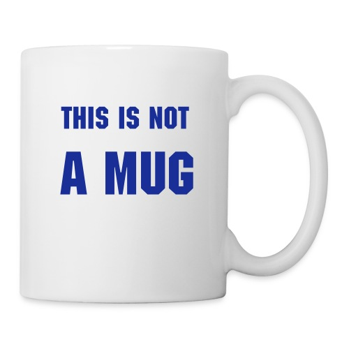 This is not a mug - Mug