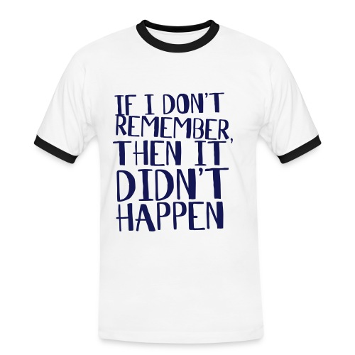 Forget It - Men's Ringer Shirt
