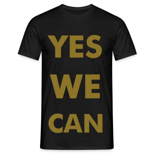 yes we can - shirt - man - Männer T-Shirt