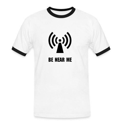 be near me - Men's Ringer Shirt