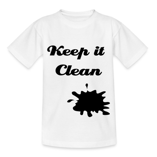 Keep it clean - Teenager T-shirt