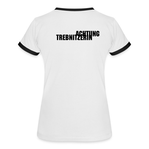 Trebnitzerin-Fan-Shirt - Frauen Kontrast-T-Shirt