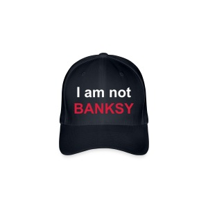I am not Banksy cap - Flexfit Baseball Cap