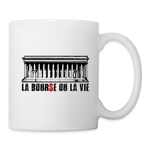 "Tasse ""La Bourse ou la vie"" - Mug blanc"