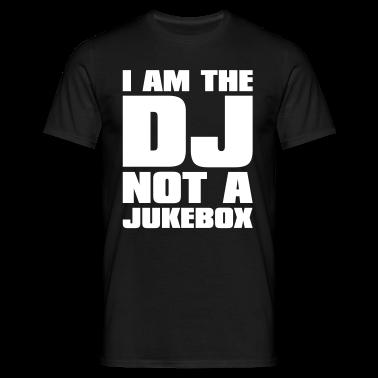 Noir DJ - I am the DJ not a jukebox T-shirts