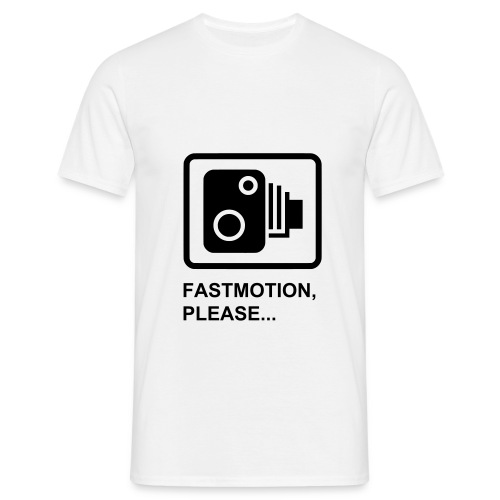 FastMotion,please... - Men's T-Shirt