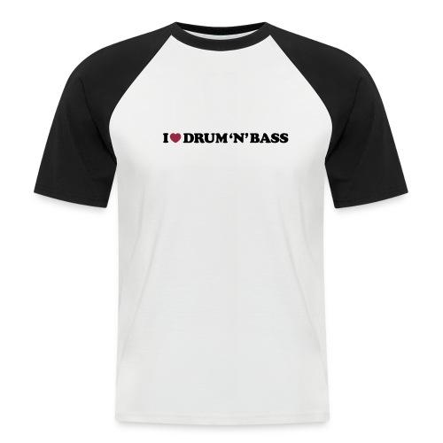 I Love Drum & Bass Baseball Tee (Black/White) - Men's Baseball T-Shirt
