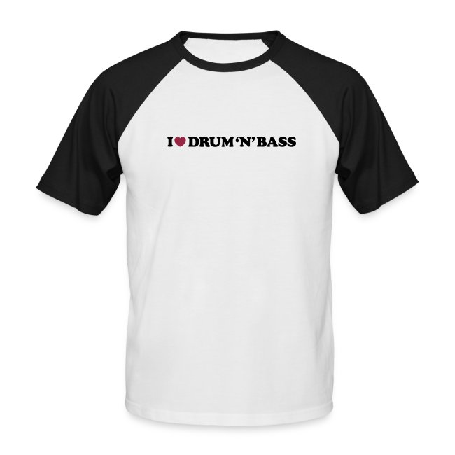 I Love Drum & Bass Baseball Tee (Black/White)
