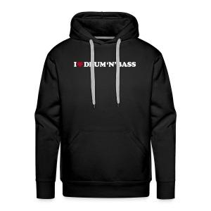 I Love Drum & Bass Hoodie (Black) - Men's Premium Hoodie