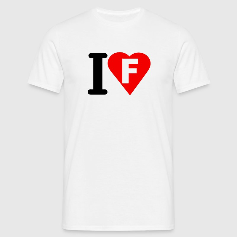 i love f - Men's T-Shirt