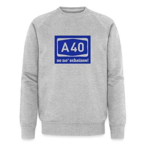 A 40 - so ne' scheisse! - Männer T-Shirt klassisch - Männer Bio-Sweatshirt von Stanley & Stella