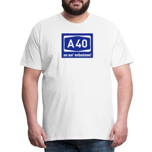 A 40 - so ne' scheisse! - Männer T-Shirt klassisch - Männer Premium T-Shirt